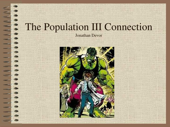 The Population III Connection