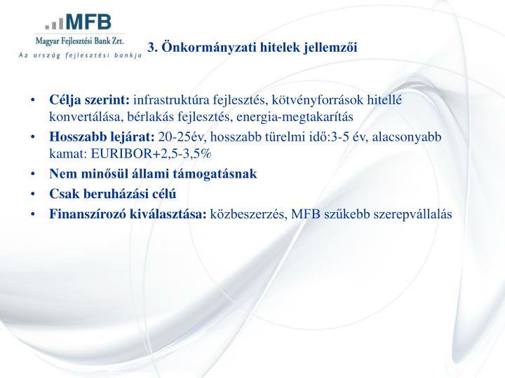 3. Önkormányzati hitelek jellemzői