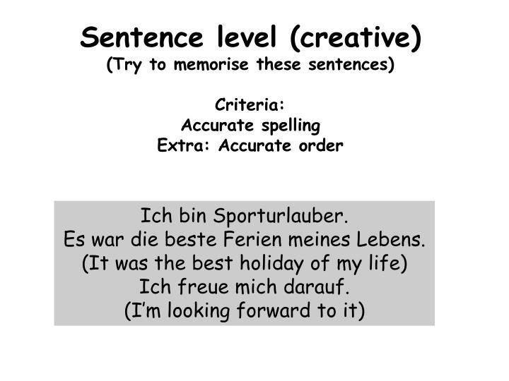 Sentence level (creative)