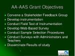 aa aas grant objectives