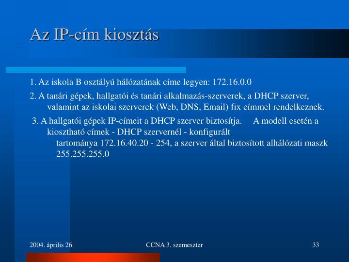 Az IP-cím kiosztás