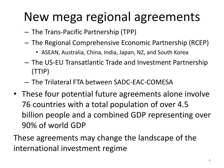 New mega regional agreements