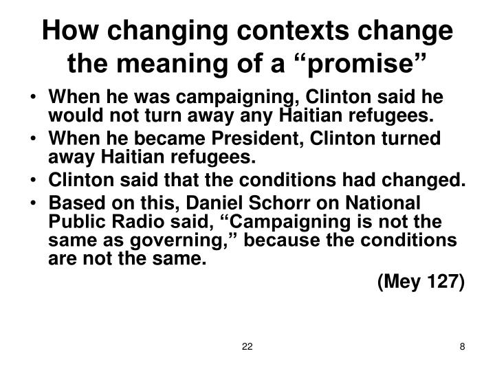 """How changing contexts change the meaning of a """"promise"""""""