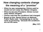 how changing contexts change the meaning of a promise