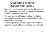 questioning in conflict management cont 3