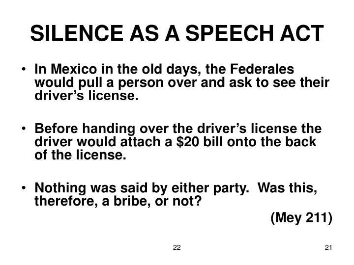 SILENCE AS A SPEECH ACT