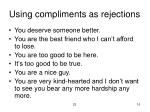 using compliments as rejections