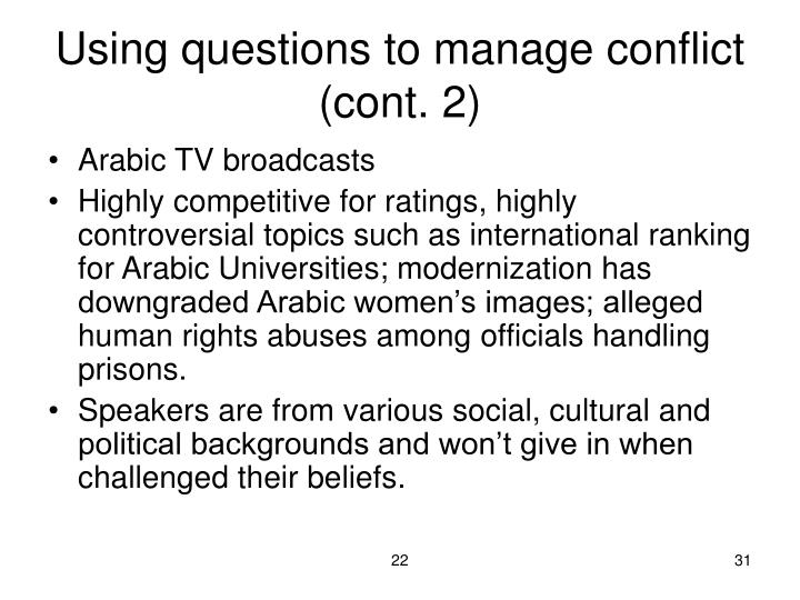 Using questions to manage conflict (cont. 2)