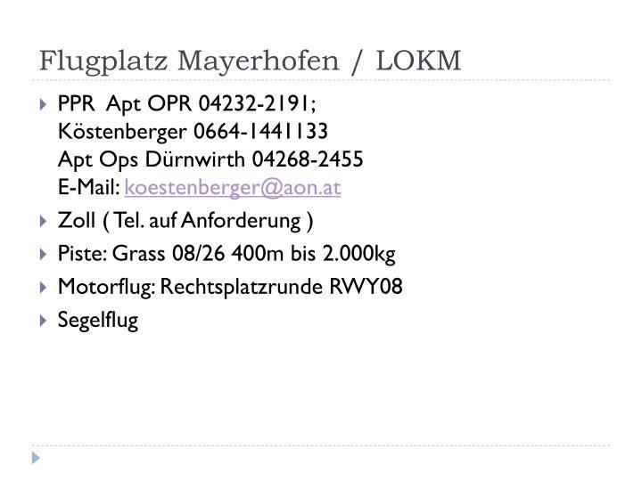 Flugplatz Mayerhofen / LOKM