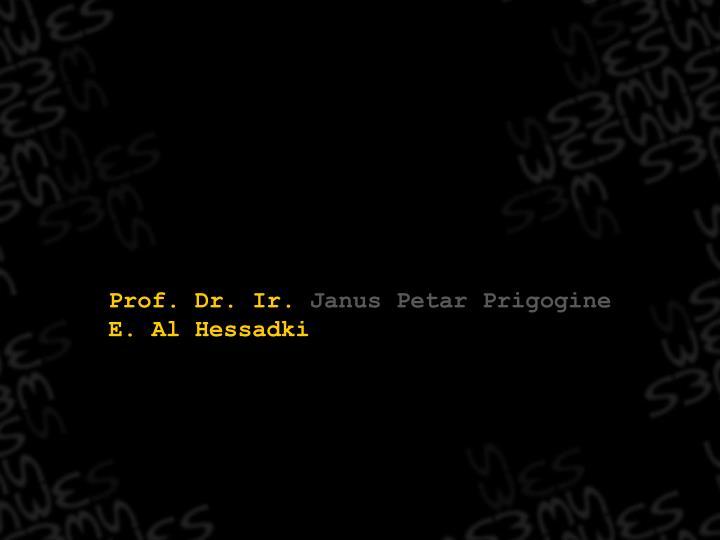 Prof. Dr. Ir.