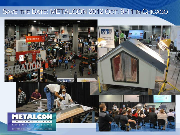 Save the Date: METALCON 2012 Oct. 9-11 in Chicago