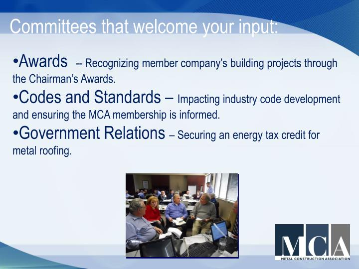 Committees that welcome your input: