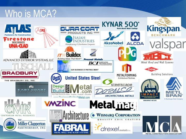 Who is MCA?