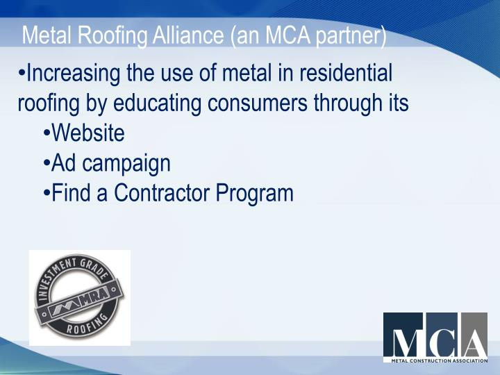 Metal Roofing Alliance (an MCA partner)