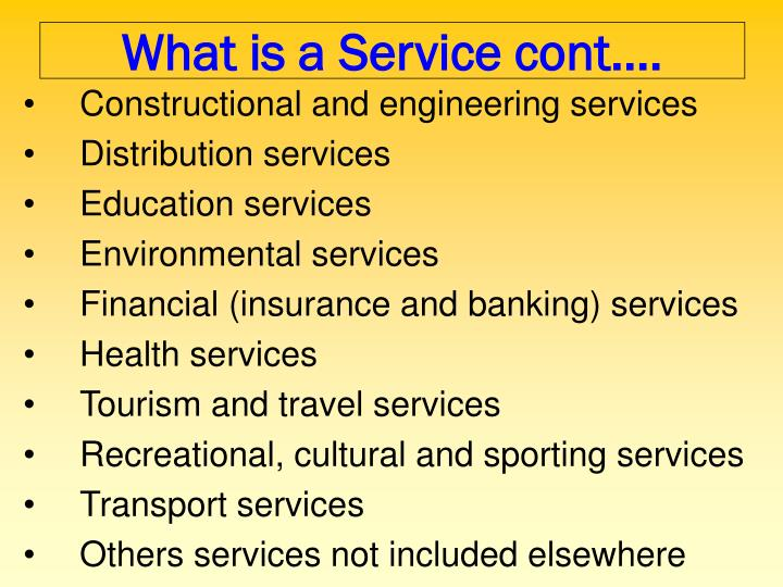 What is a Service cont….