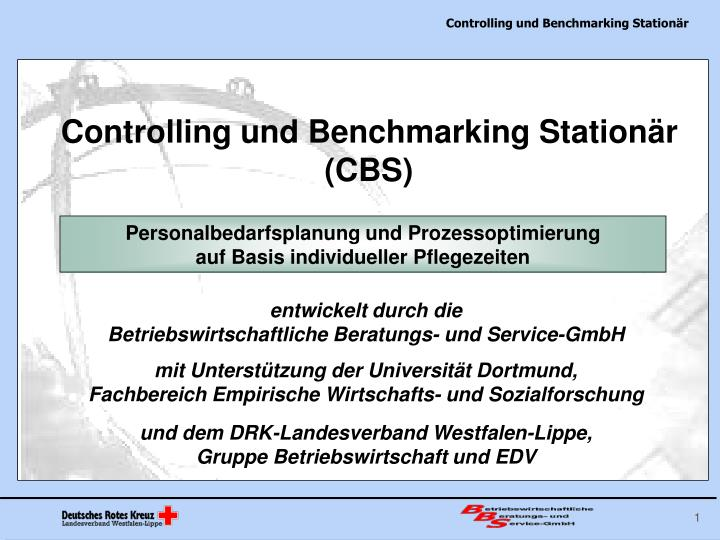 Controlling und Benchmarking Stationär (CBS)