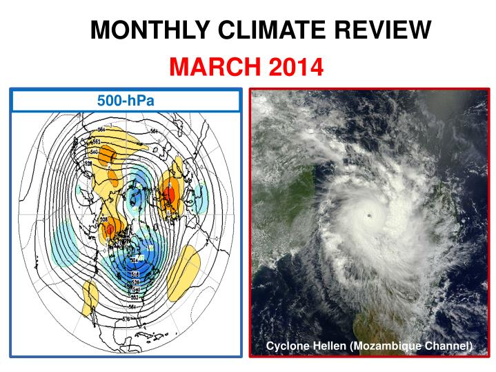 MONTHLY CLIMATE REVIEW