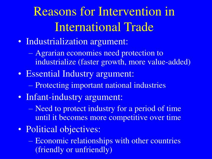 Reasons for Intervention in International Trade