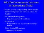 why do governments intervene in international trade
