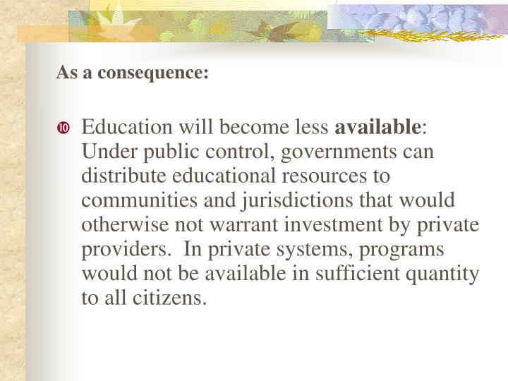 As a consequence: