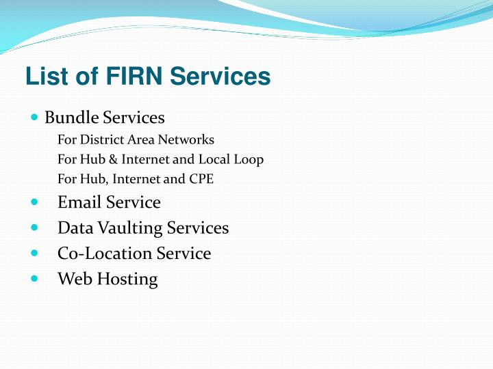 List of FIRN Services