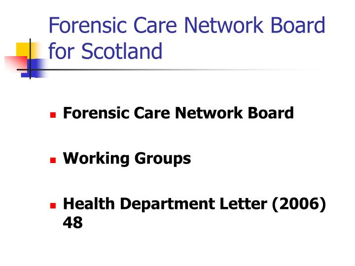 Forensic Care Network Board for Scotland