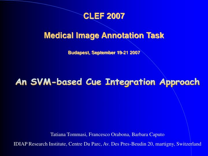 clef 2007 medical image annotation task budapest september 19 21 2007