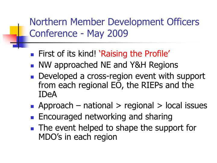 Northern Member Development Officers Conference - May 2009