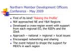 northern member development officers conference may 2009