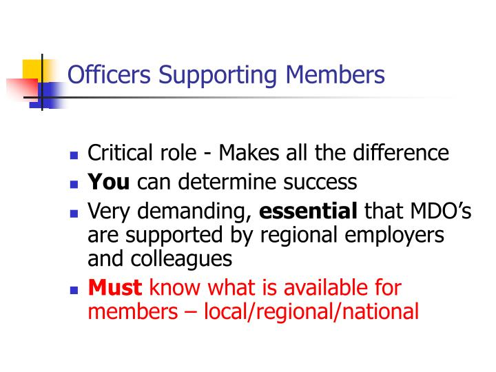 Officers Supporting Members
