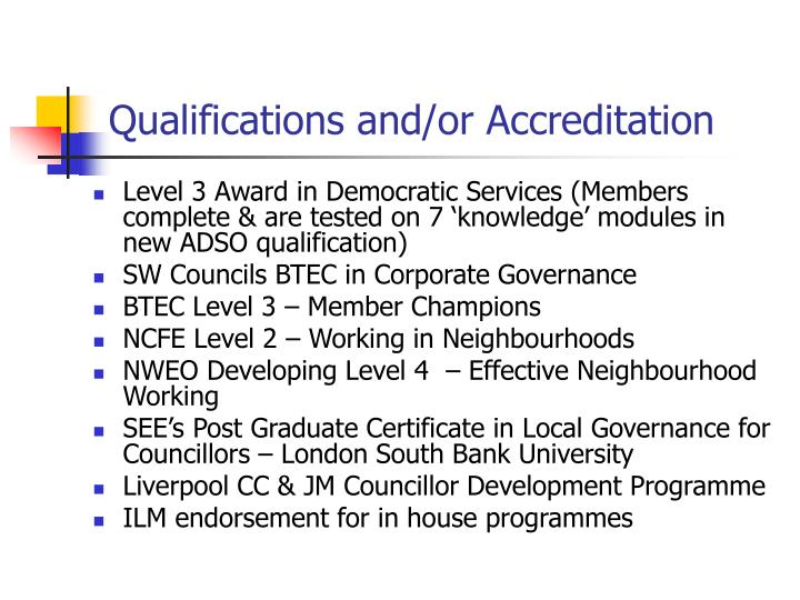 Qualifications and/or Accreditation