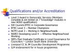 qualifications and or accreditation