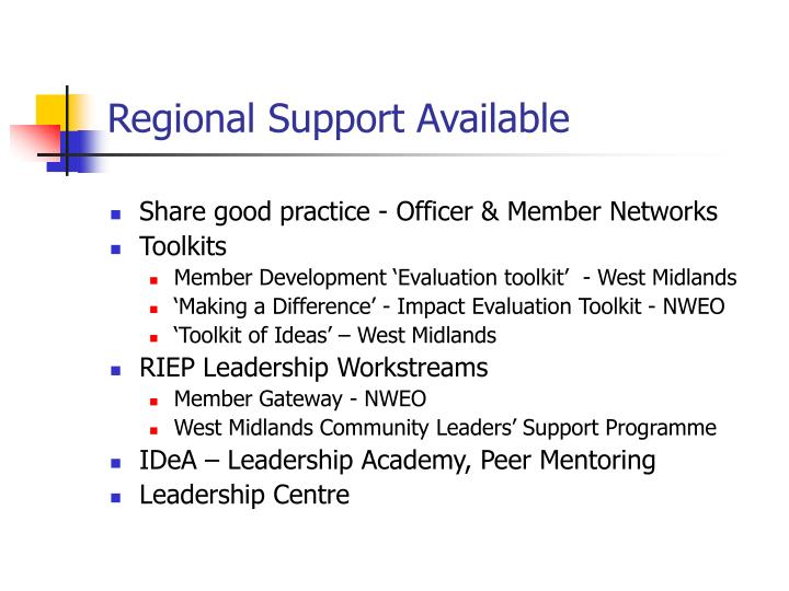 Regional Support Available
