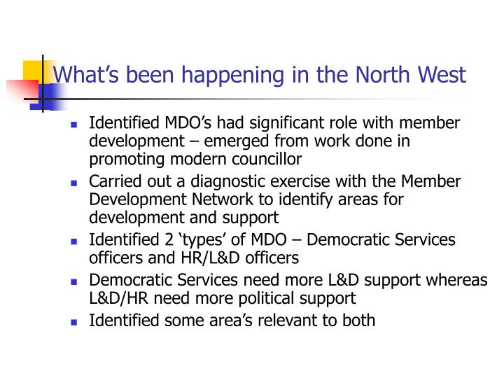 What's been happening in the North West