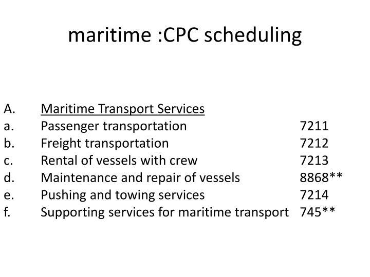 maritime :CPC scheduling