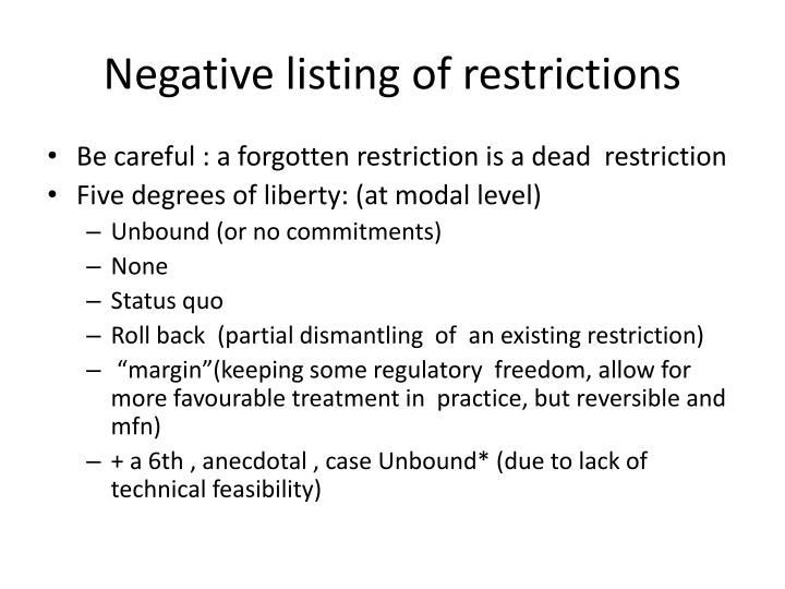 Negative listing of restrictions