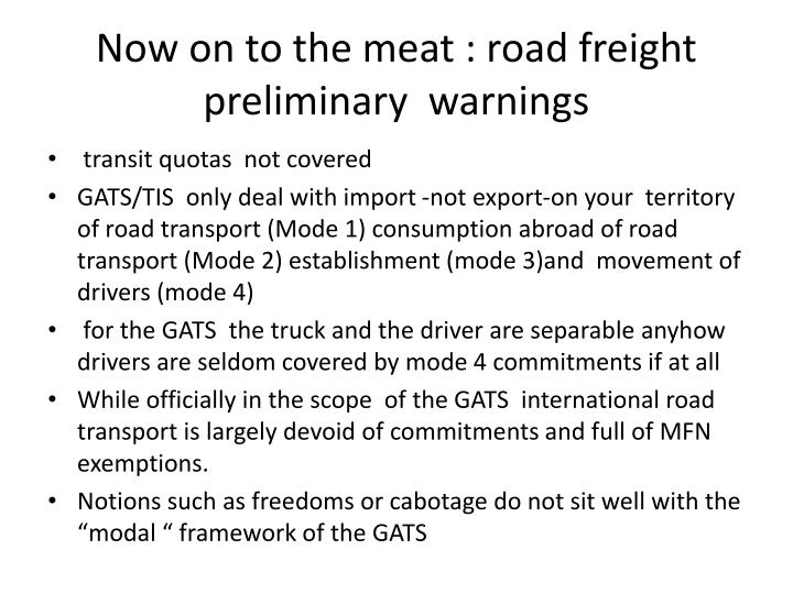Now on to the meat : road freight