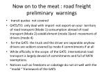 now on to the meat road freight preliminary warnings