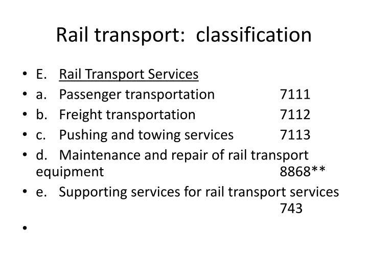 Rail transport:  classification
