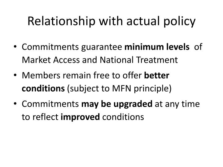 Relationship with actual policy