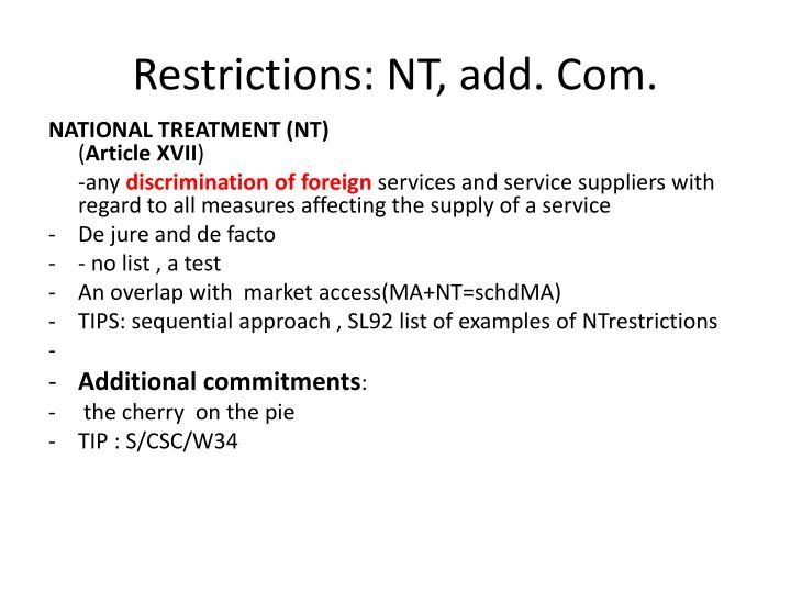 Restrictions: NT, add. Com.