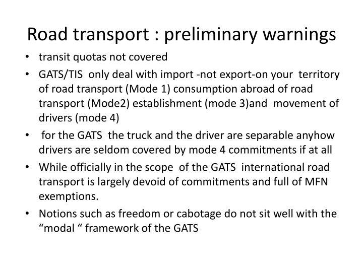 Road transport : preliminary warnings
