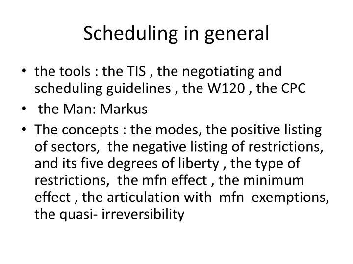 Scheduling in general