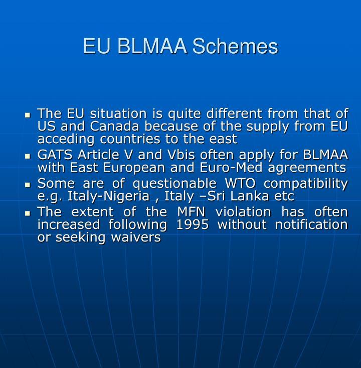 EU BLMAA Schemes