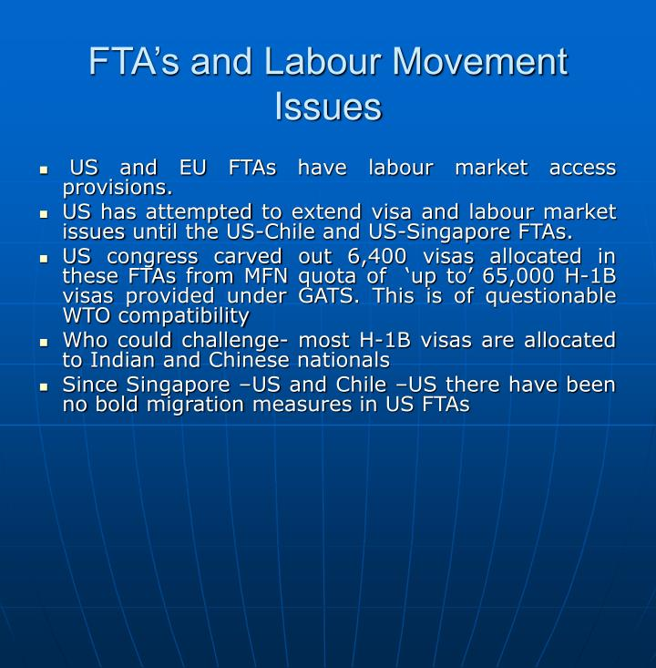 FTA's and Labour Movement Issues