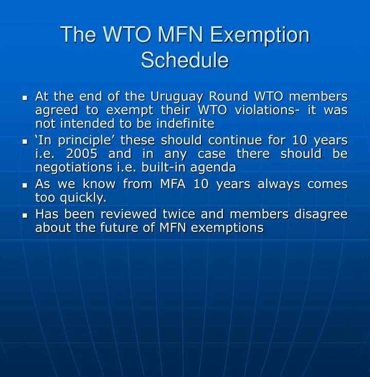 The WTO MFN Exemption Schedule
