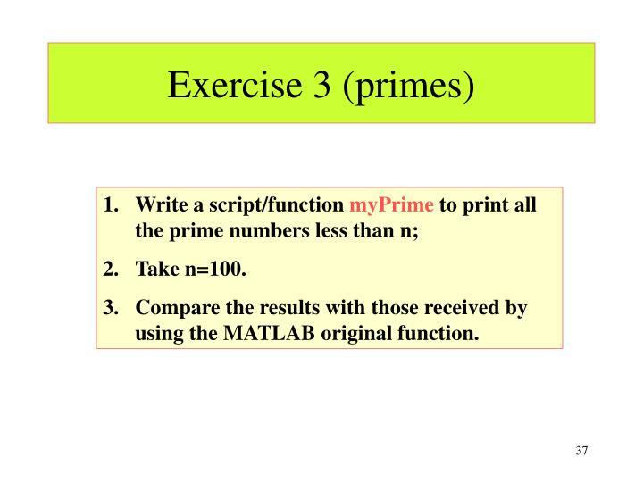 Exercise 3 (primes)