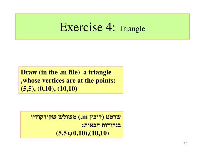 Exercise 4: