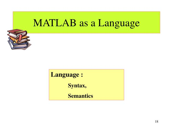 MATLAB as a Language