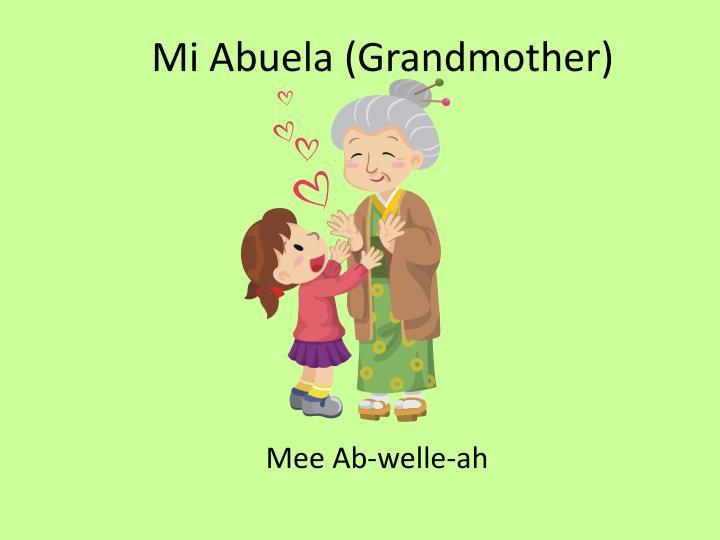 Mi Abuela (Grandmother)